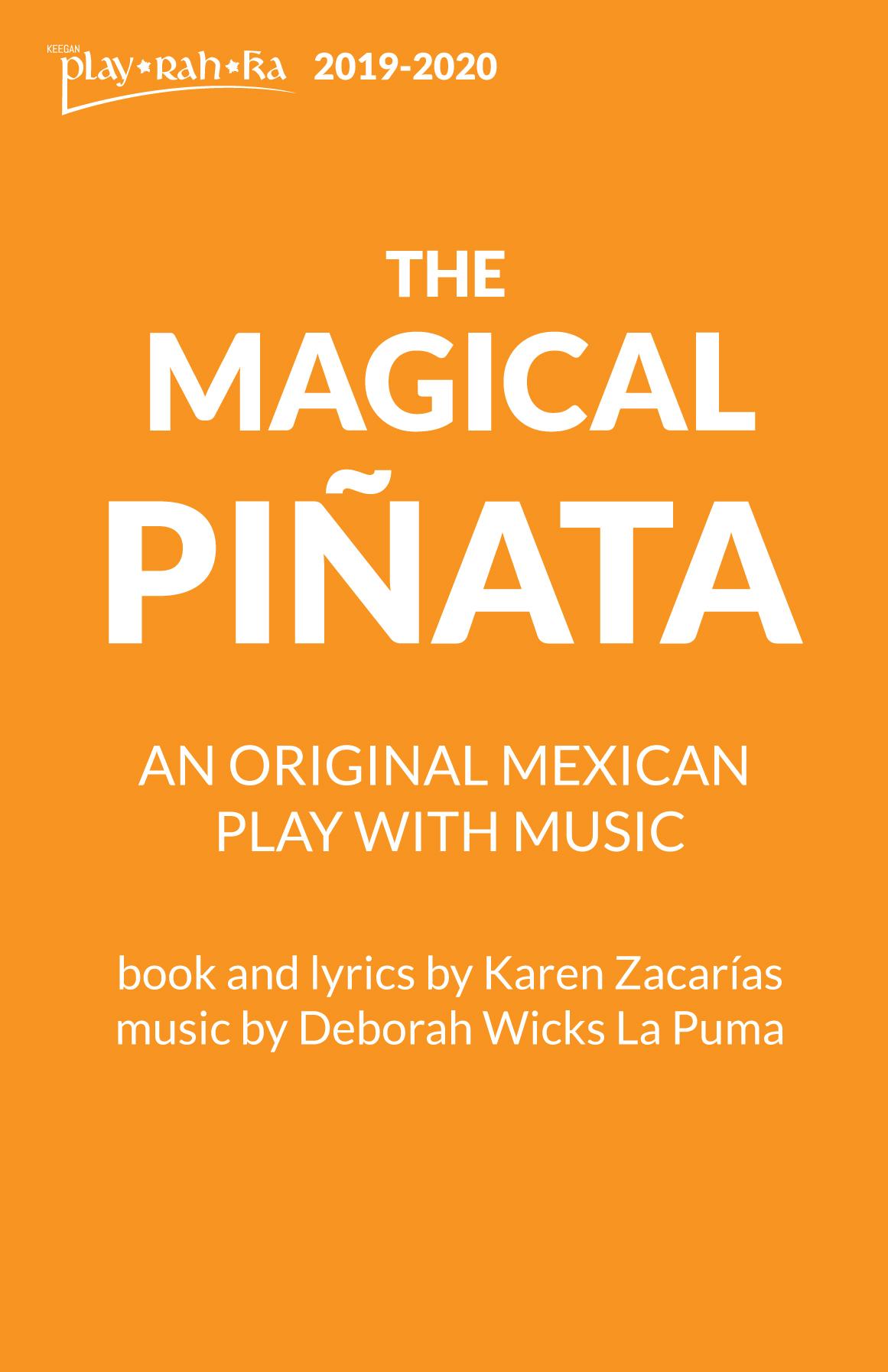 The Magical Piñata – Keegan PLAY-RAH-KA